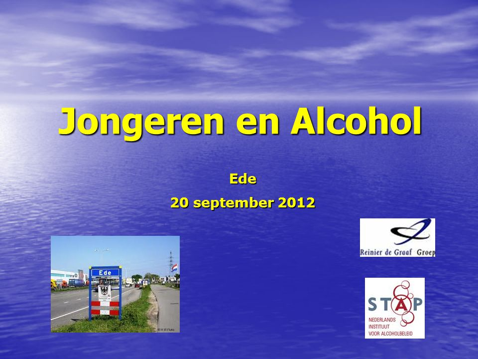 Jongeren en Alcohol Ede 20 september 2012
