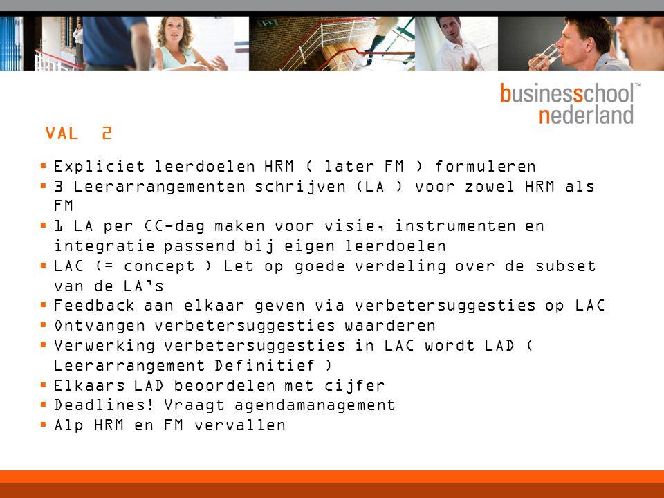 VAL 2 Expliciet leerdoelen HRM ( later FM ) formuleren