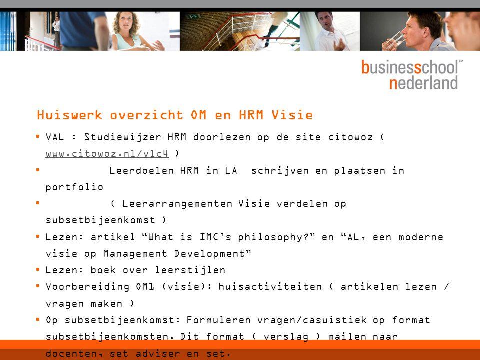 Huiswerk overzicht OM en HRM Visie