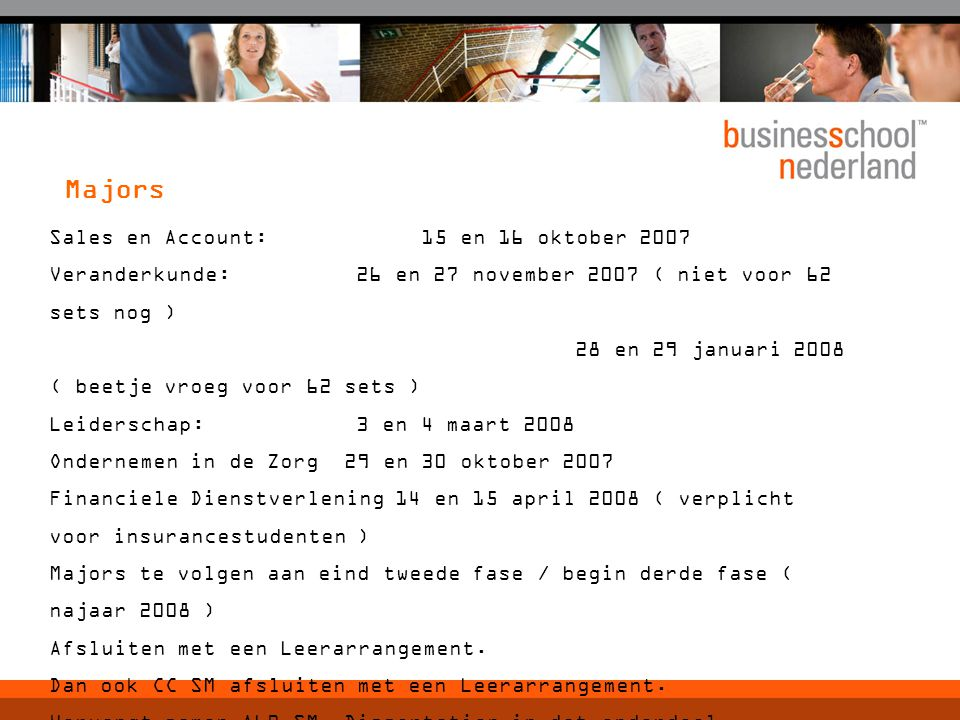 Majors Sales en Account: 15 en 16 oktober 2007
