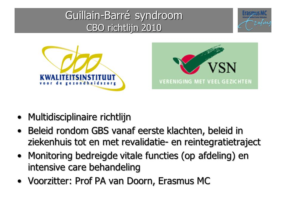 Guillain-Barré syndroom CBO richtlijn 2010
