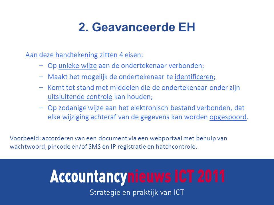 2. Geavanceerde EH Aan deze handtekening zitten 4 eisen: