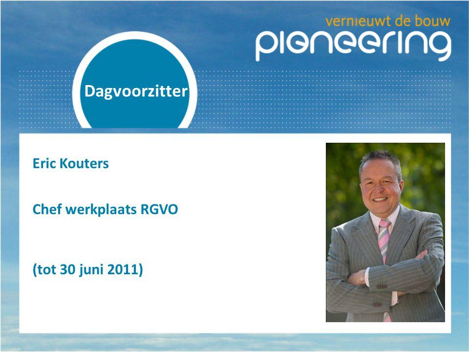 Dagvoorzitter Eric Kouters Chef werkplaats RGVO (tot 30 juni 2011)