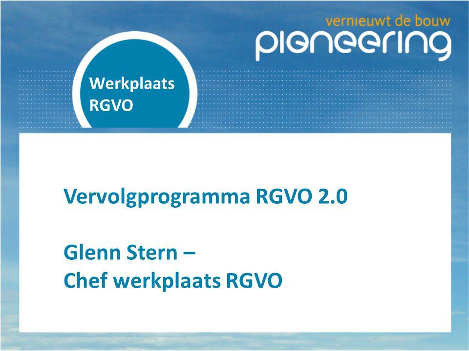 Vervolgprogramma RGVO 2.0 Glenn Stern – Chef werkplaats RGVO