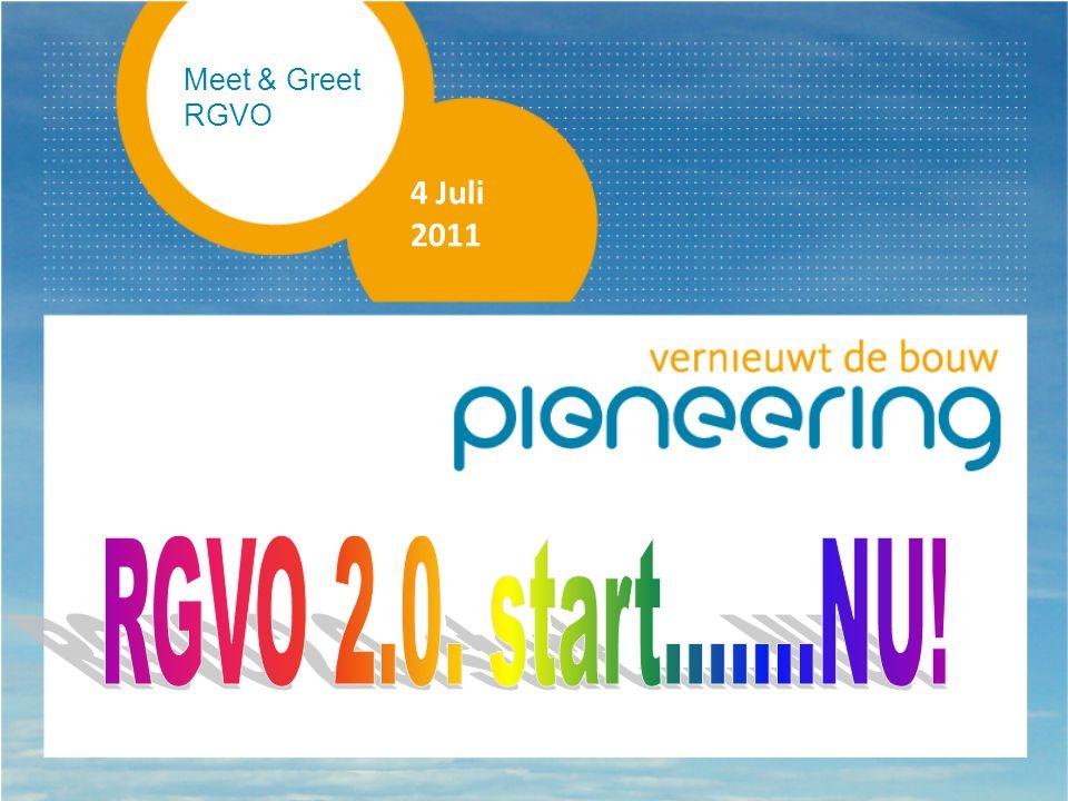 Meet & Greet RGVO 4 Juli 2011 RGVO 2.0. start.......NU!