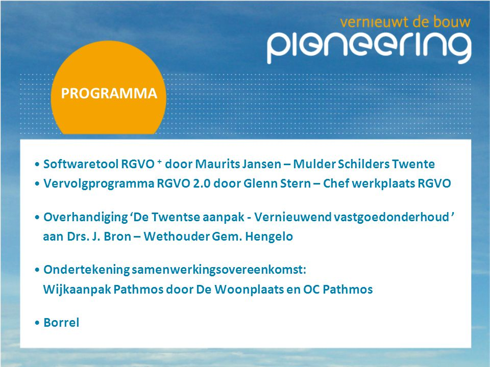 PROGRAMMA Softwaretool RGVO + door Maurits Jansen – Mulder Schilders Twente. Vervolgprogramma RGVO 2.0 door Glenn Stern – Chef werkplaats RGVO.