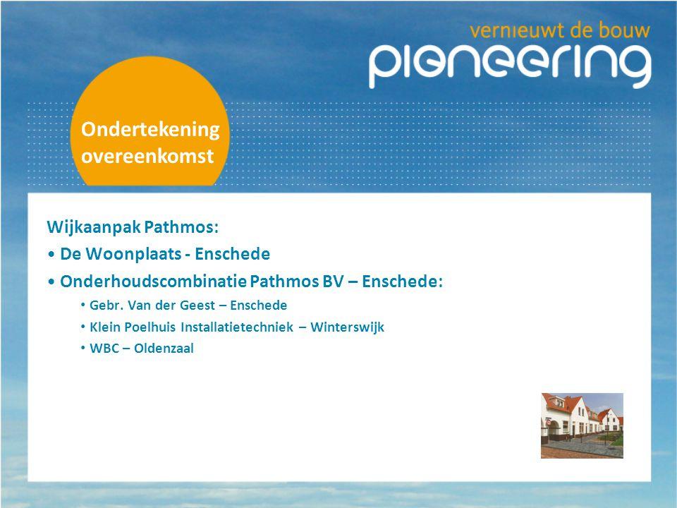 Ondertekening overeenkomst Wijkaanpak Pathmos: