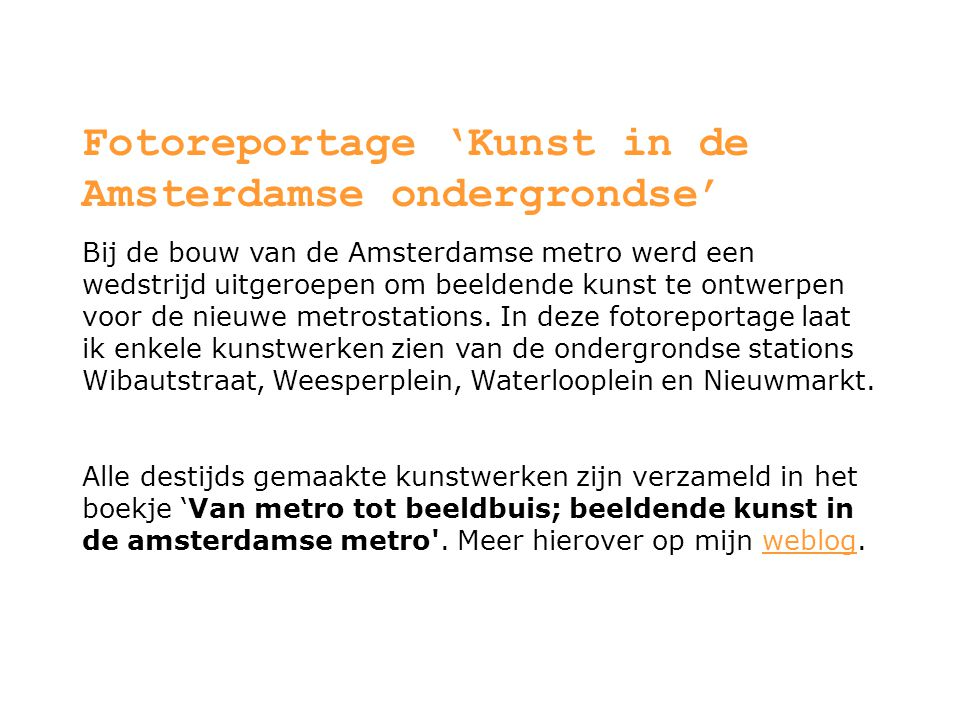 Fotoreportage 'Kunst in de Amsterdamse ondergrondse'
