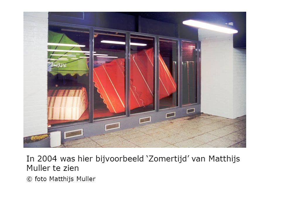 In 2004 was hier bijvoorbeeld 'Zomertijd' van Matthijs Muller te zien