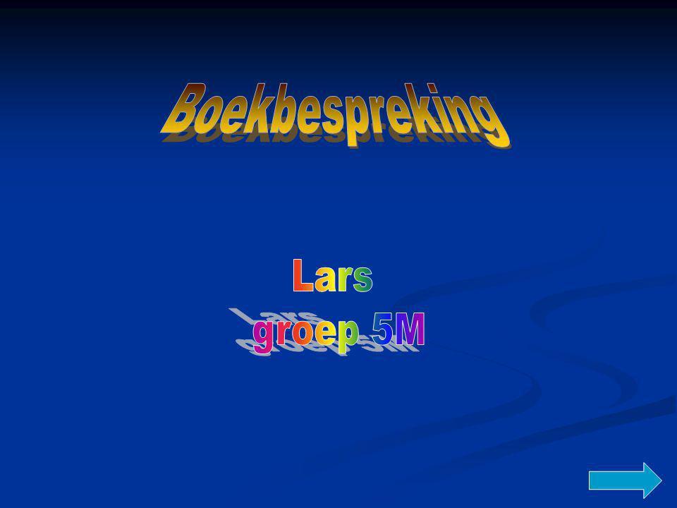 Boekbespreking Lars groep 5M