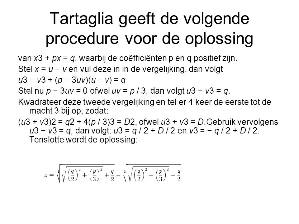 Tartaglia geeft de volgende procedure voor de oplossing