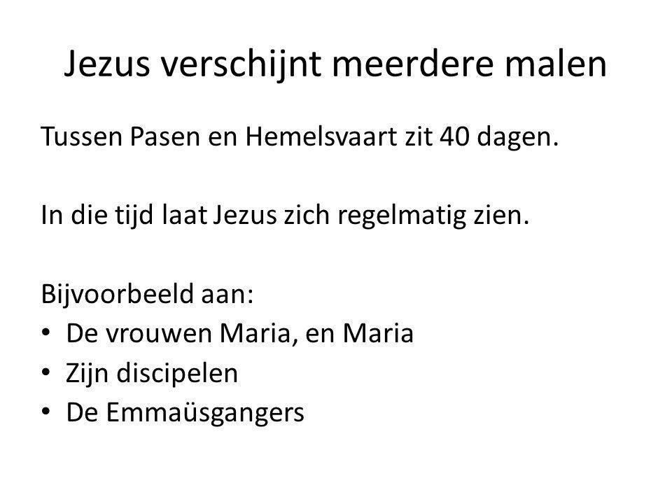 Jezus verschijnt meerdere malen