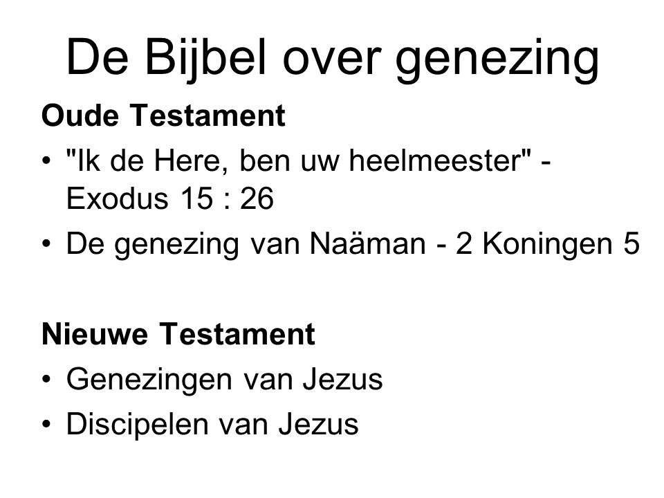 De Bijbel over genezing