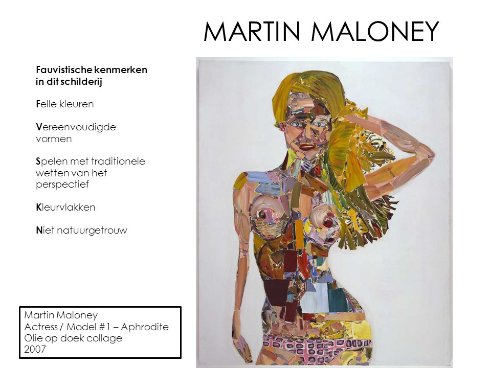 MARTIN MALONEY Fauvistische kenmerken in dit schilderij Felle kleuren