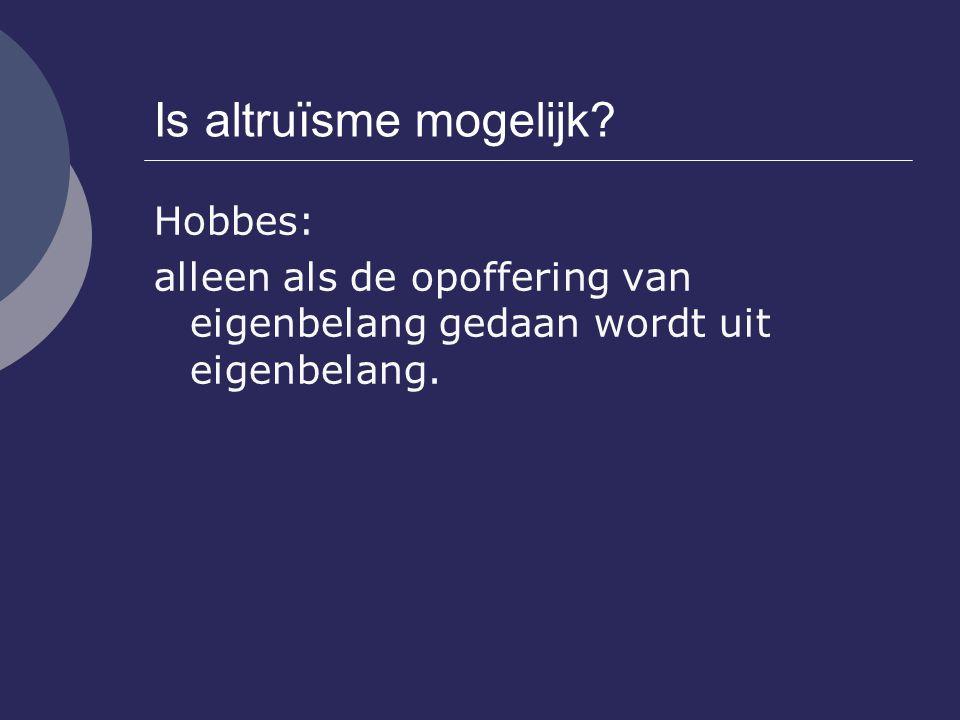Is altruïsme mogelijk Hobbes: