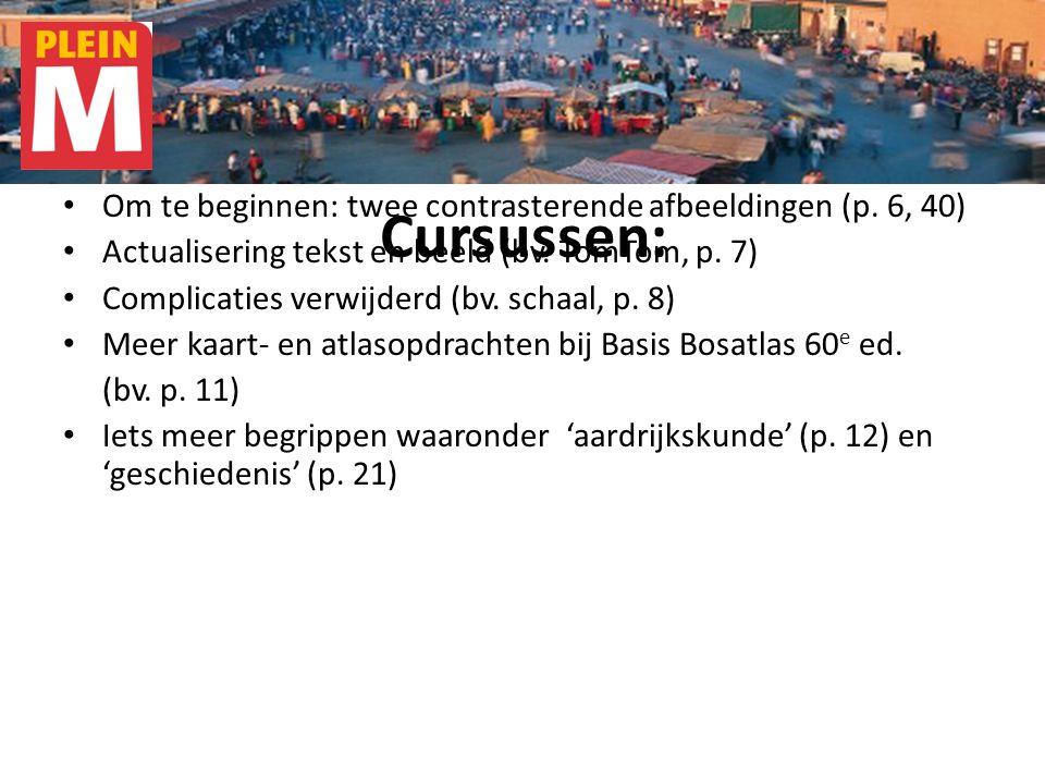Cursussen: Om te beginnen: twee contrasterende afbeeldingen (p. 6, 40)