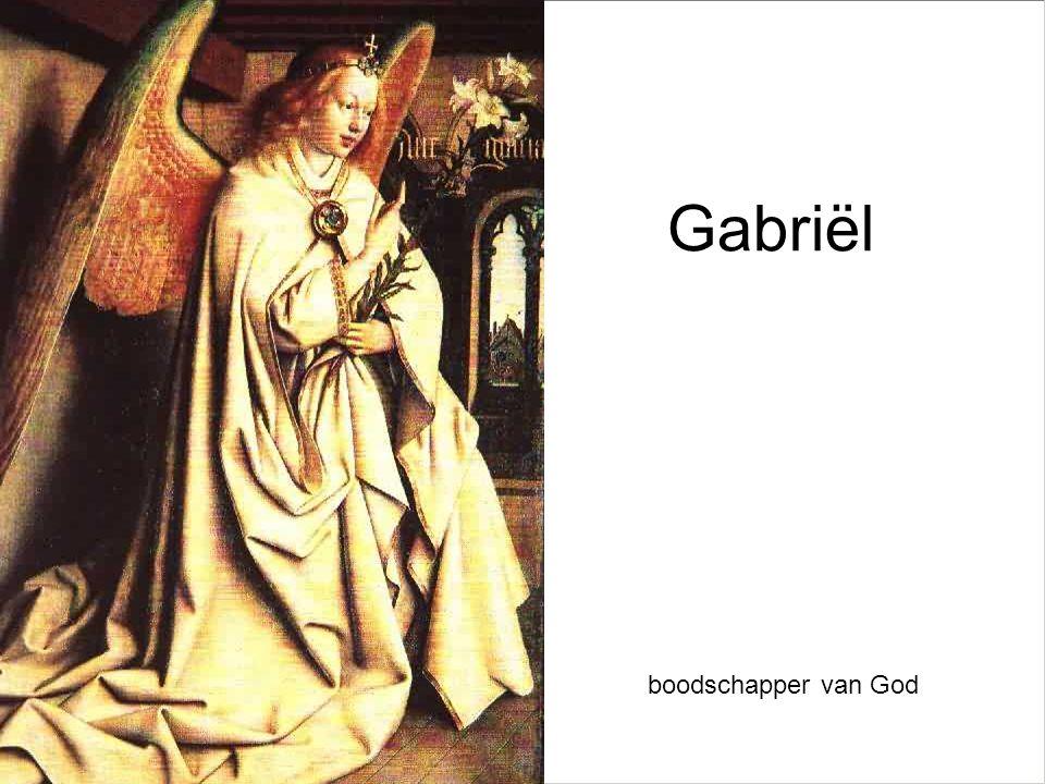 Gabriël boodschapper van God