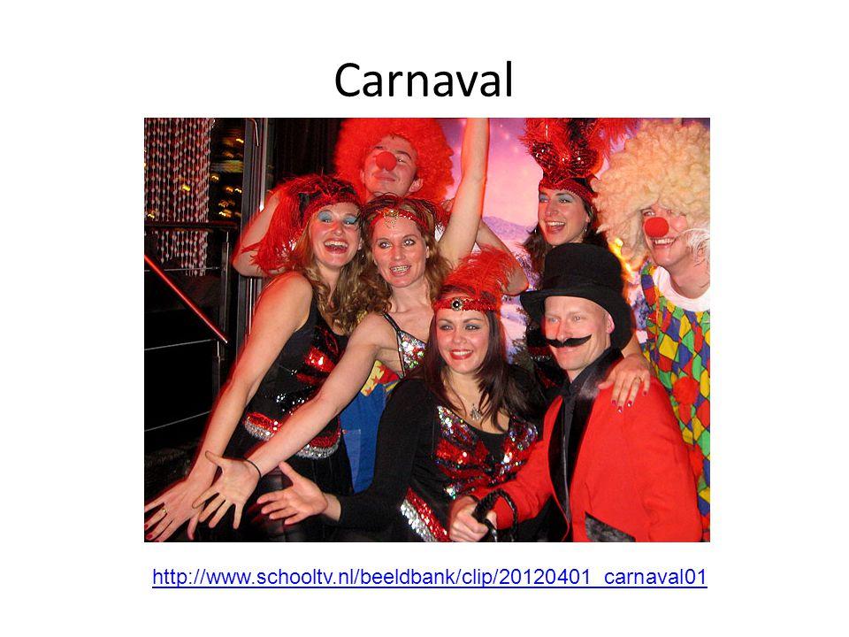 Carnaval http://www.schooltv.nl/beeldbank/clip/20120401_carnaval01