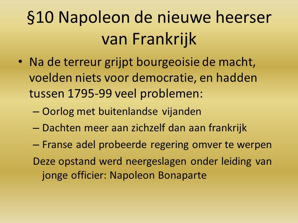 §10 Napoleon de nieuwe heerser van Frankrijk