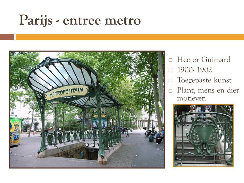 Parijs - entree metro Hector Guimard 1900- 1902 Toegepaste kunst