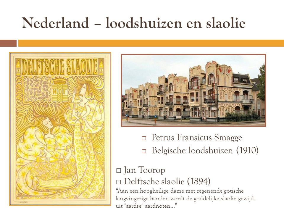 Nederland – loodshuizen en slaolie