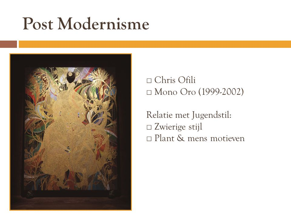 Post Modernisme Chris Ofili Mono Oro (1999-2002)