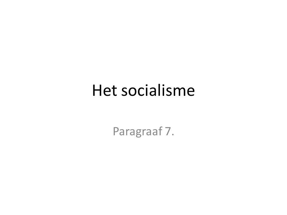 Het socialisme Paragraaf 7.