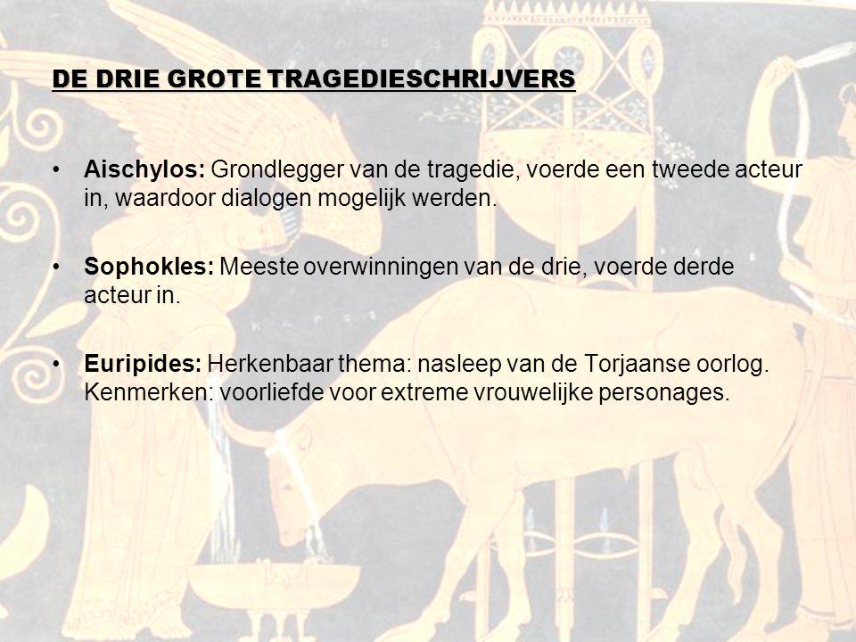 DE DRIE GROTE TRAGEDIESCHRIJVERS