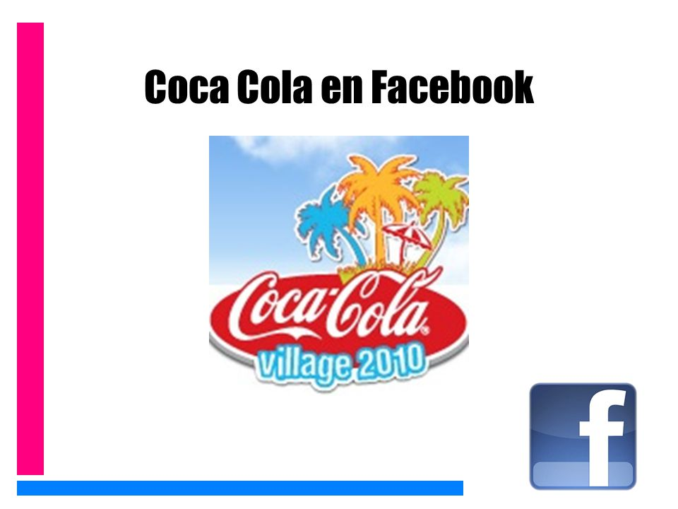 Coca Cola en Facebook http://www.youtube.com/watch v=SSZ9v8oUaRY