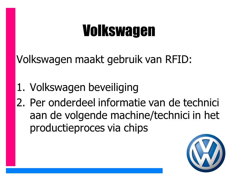 Volkswagen Volkswagen maakt gebruik van RFID: Volkswagen beveiliging