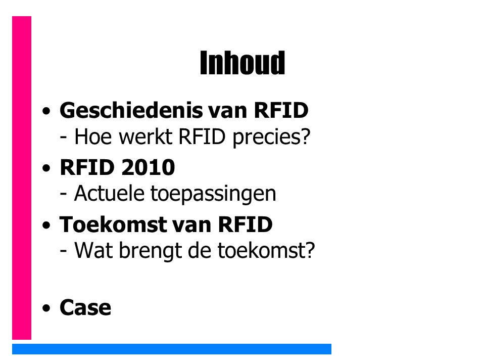 Inhoud Geschiedenis van RFID - Hoe werkt RFID precies