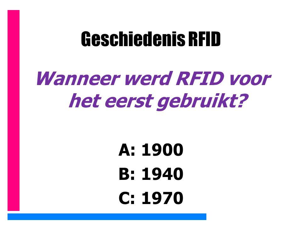 Wanneer werd RFID voor het eerst gebruikt