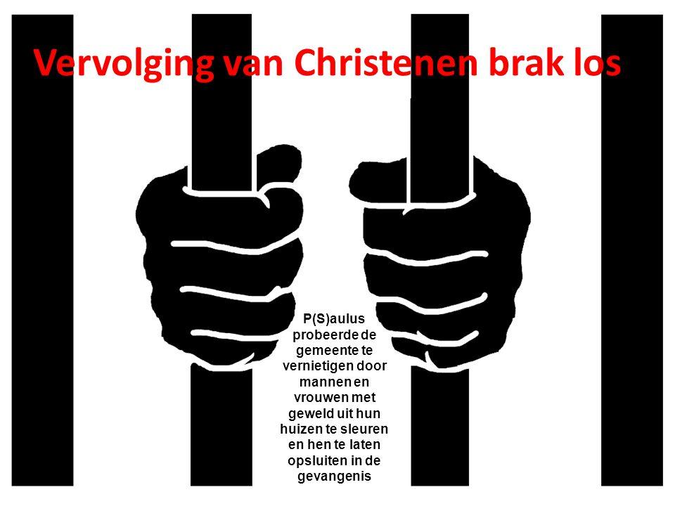Vervolging van Christenen brak los
