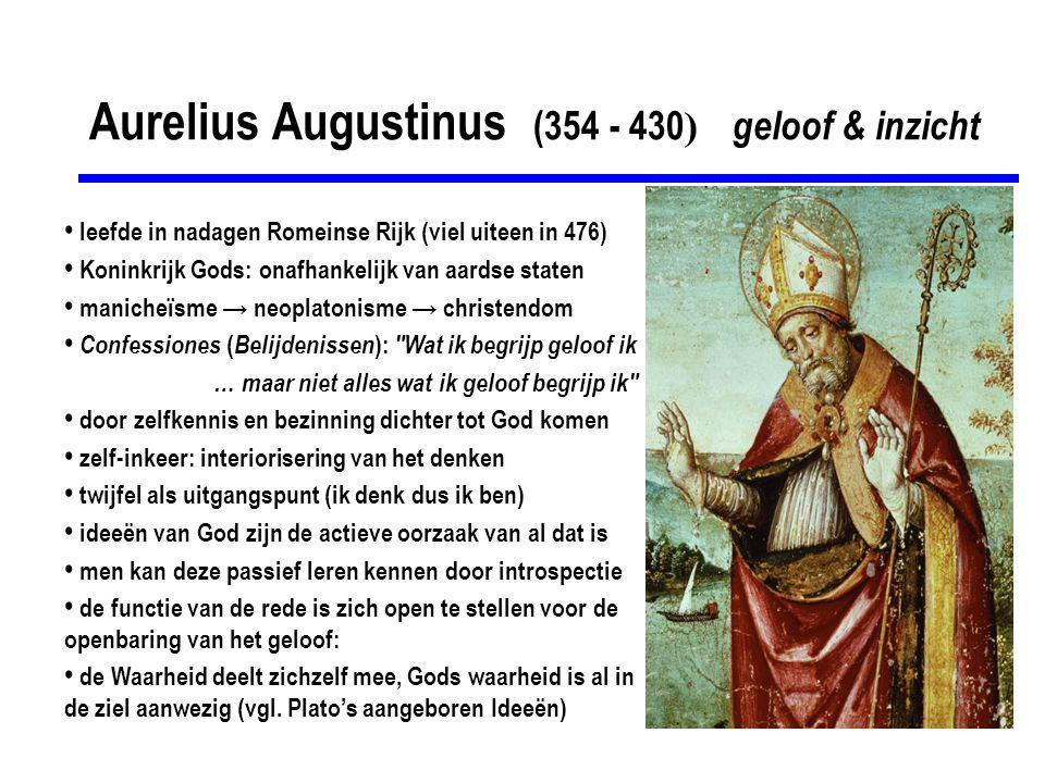 Aurelius Augustinus (354 - 430) geloof & inzicht
