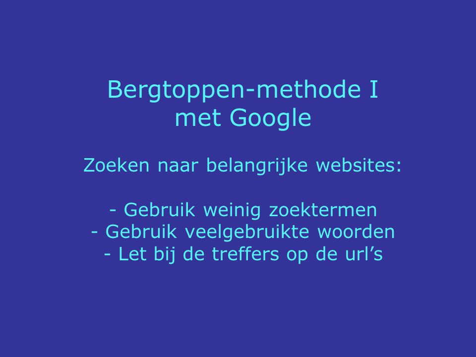 Bergtoppen-methode I met Google Zoeken naar belangrijke websites:
