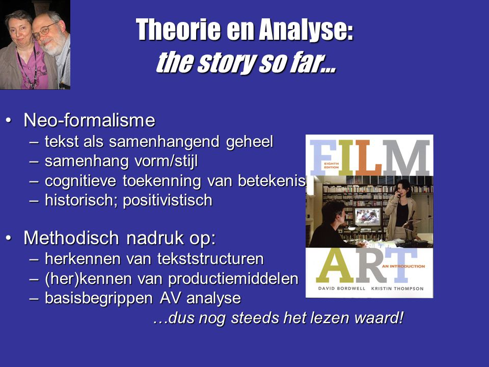 Theorie en Analyse: the story so far…