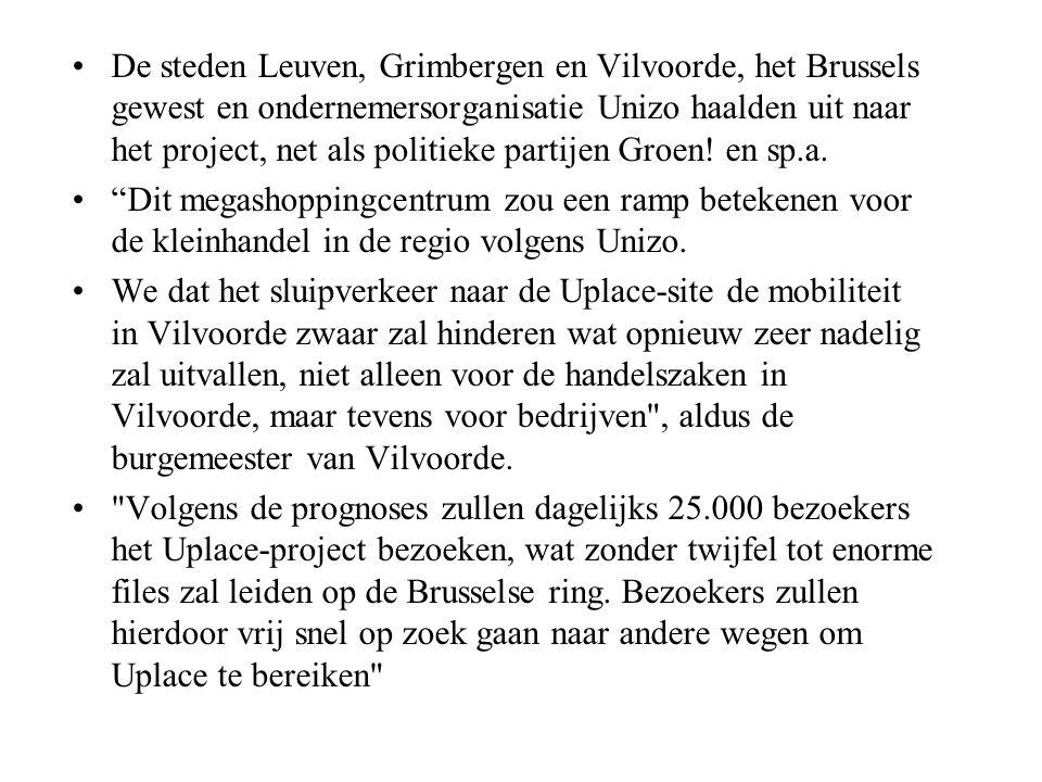 De steden Leuven, Grimbergen en Vilvoorde, het Brussels gewest en ondernemersorganisatie Unizo haalden uit naar het project, net als politieke partijen Groen! en sp.a.