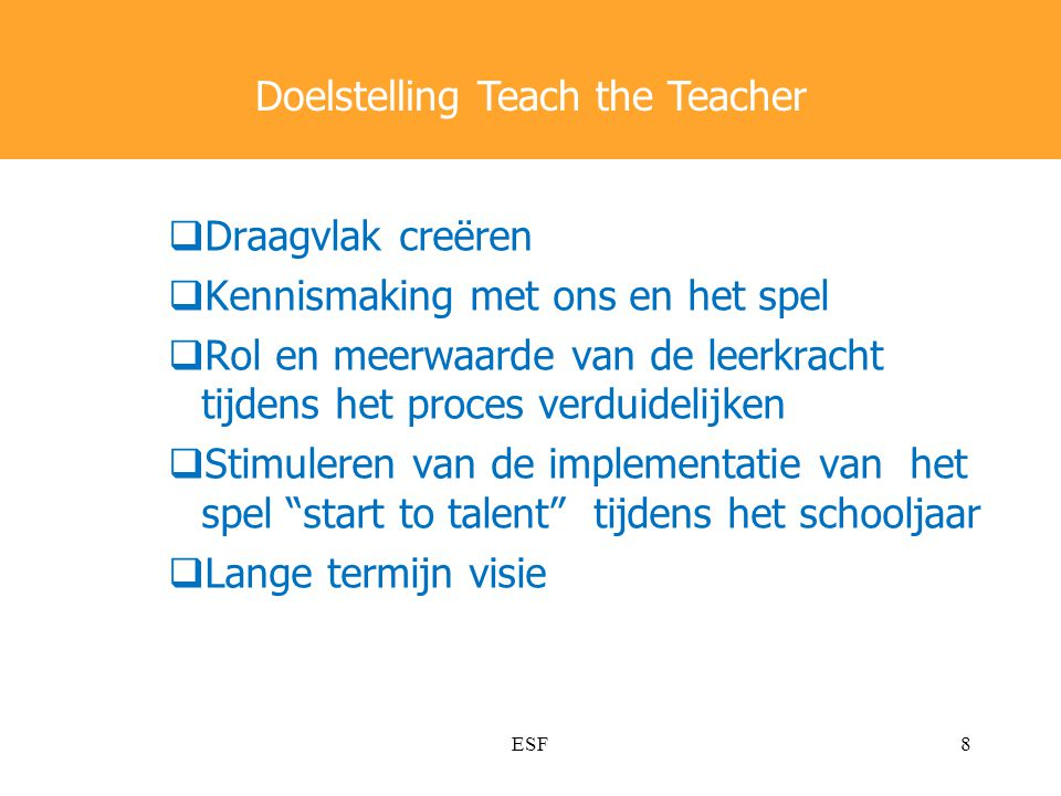 Doelstelling Teach the Teacher