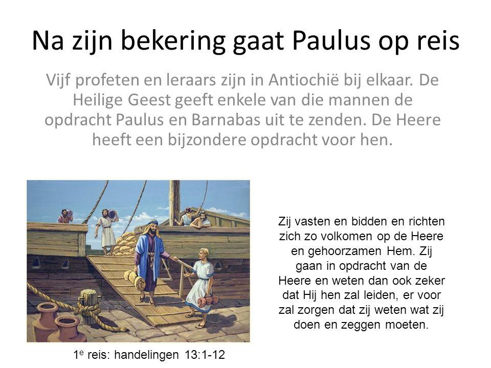Na zijn bekering gaat Paulus op reis