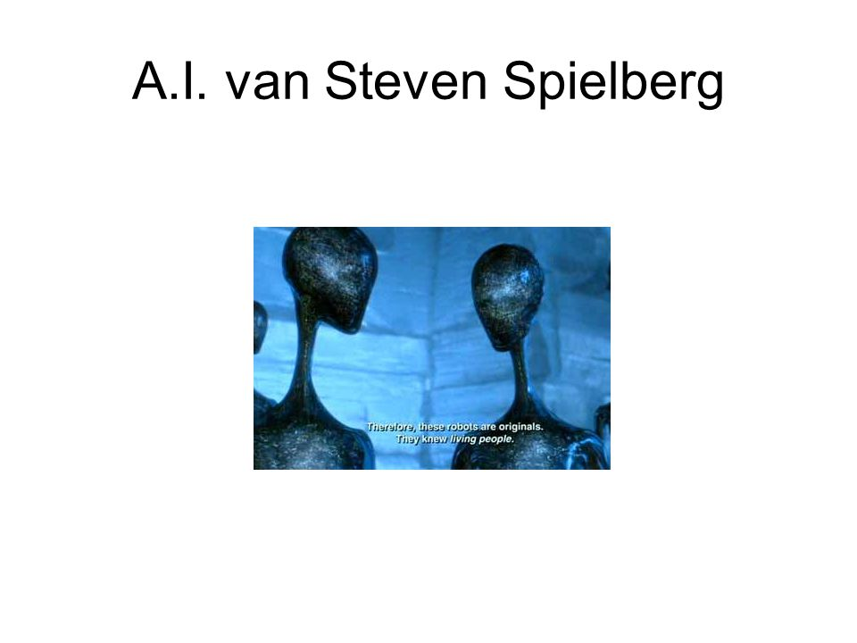 A.I. van Steven Spielberg