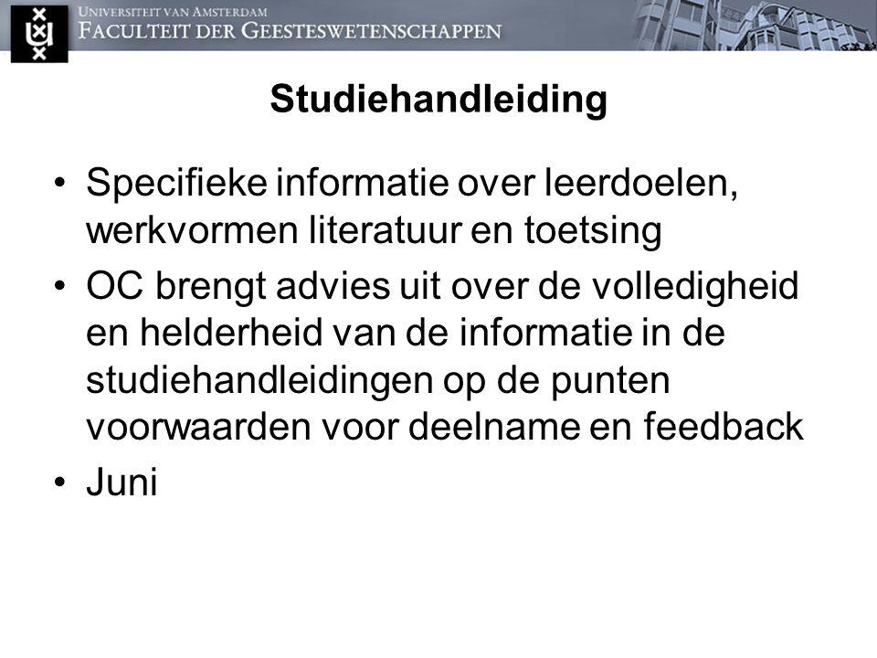 Studiehandleiding Specifieke informatie over leerdoelen, werkvormen literatuur en toetsing.