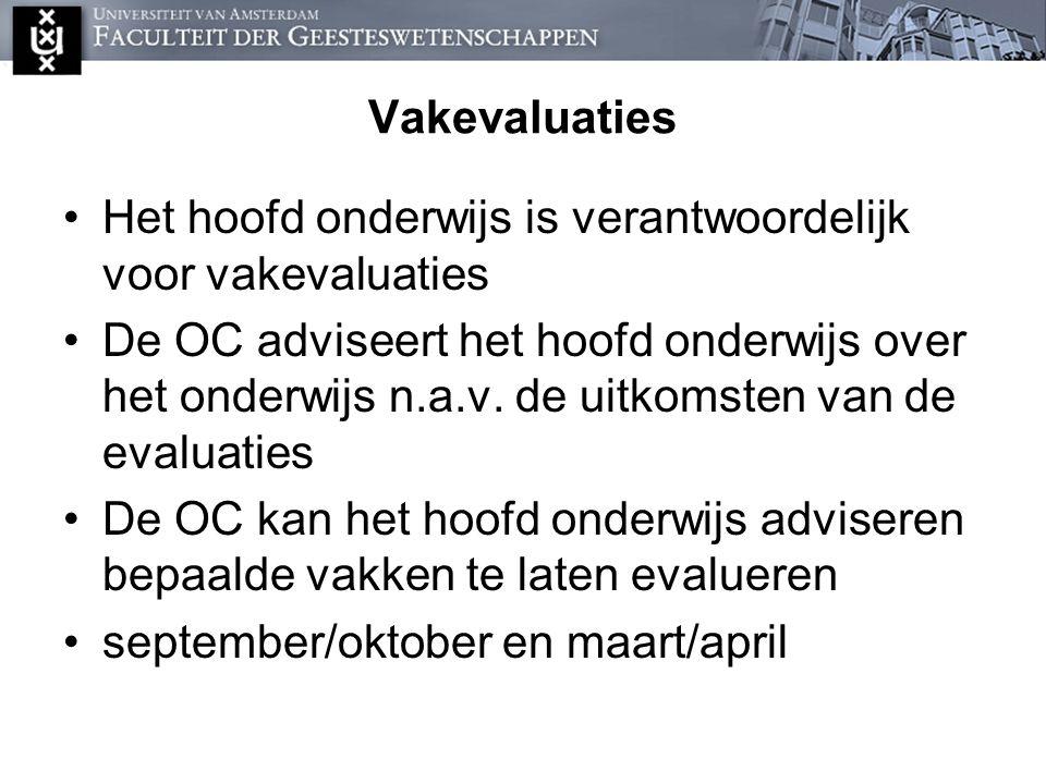 Vakevaluaties Het hoofd onderwijs is verantwoordelijk voor vakevaluaties.