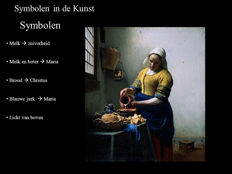Symbolen Symbolen in de Kunst Melk  zuiverheid Melk en boter  Maria