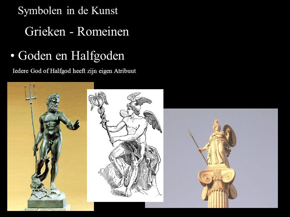 Grieken - Romeinen Goden en Halfgoden Symbolen in de Kunst