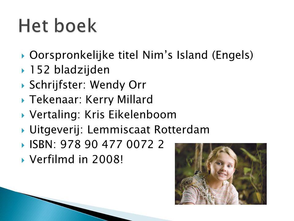Het boek Oorspronkelijke titel Nim's Island (Engels) 152 bladzijden