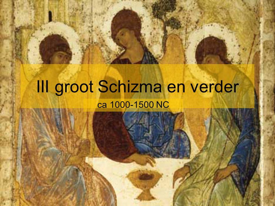 III groot Schizma en verder