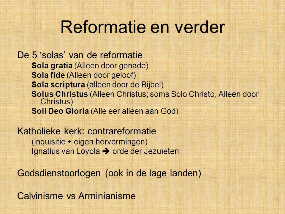 Reformatie en verder De 5 'solas' van de reformatie
