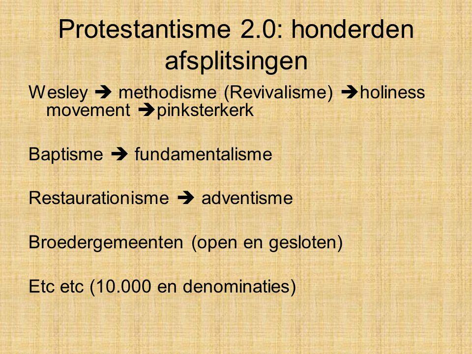 Protestantisme 2.0: honderden afsplitsingen