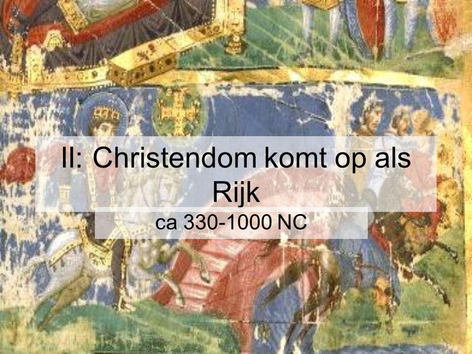 II: Christendom komt op als Rijk