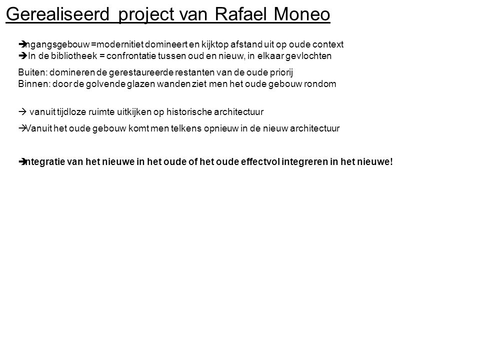 Gerealiseerd project van Rafael Moneo